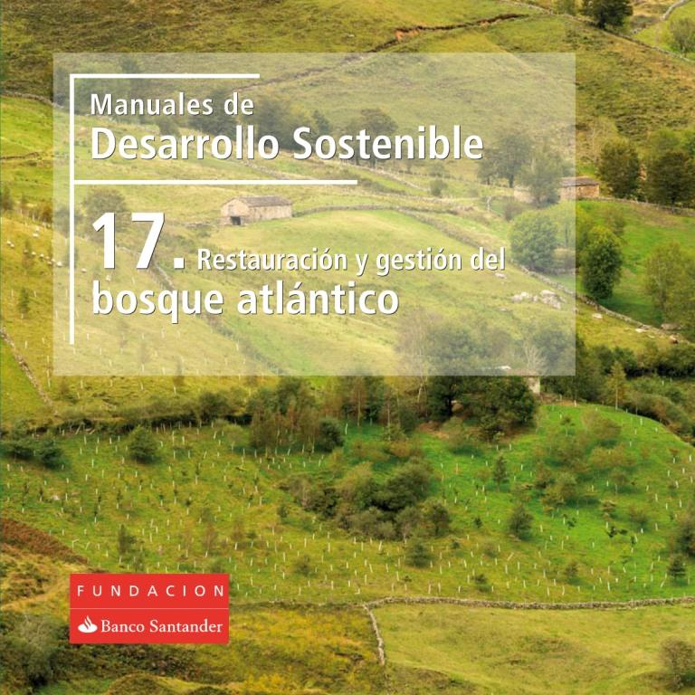 Manual 17: Restauración y gestión de bosque atlántico