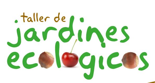 Taller Jardines Ecologicos
