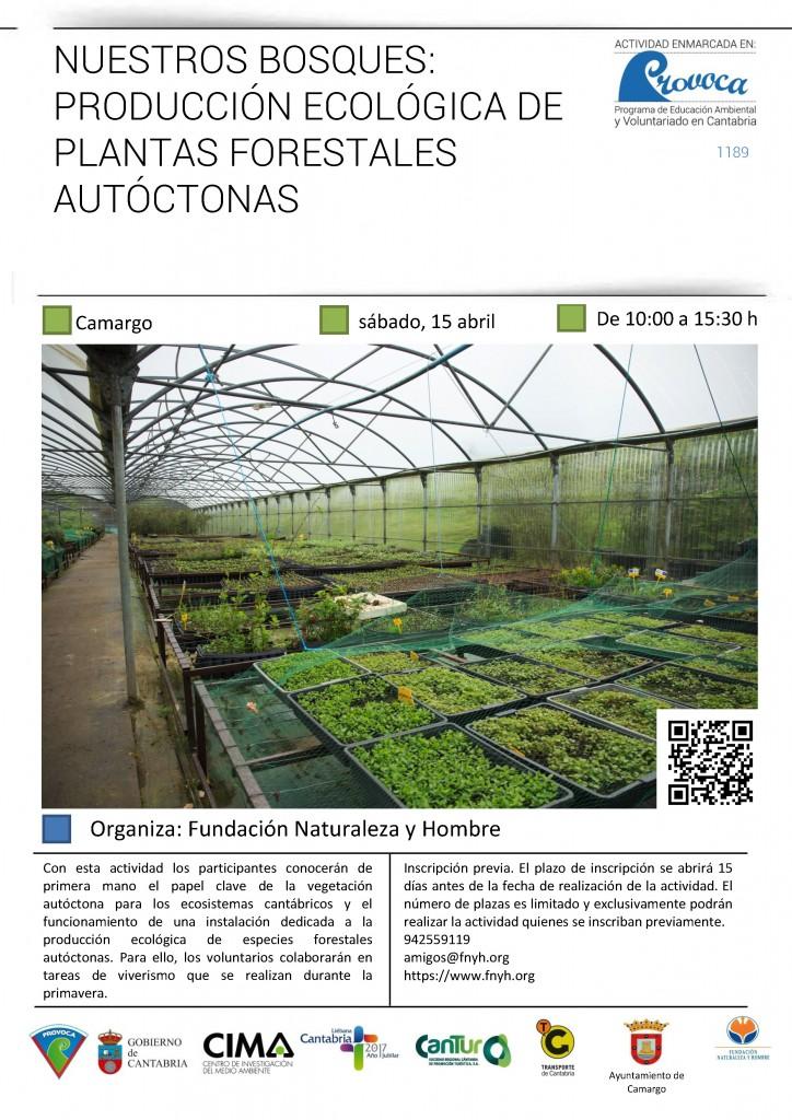 """Sábado 15 abril PROVOCA 2017 en vivero El Pendo """"Nuestros bosques: producción ecológica de plantas forestales autóctonas""""."""